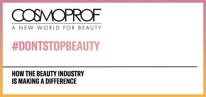 Don't stop beauty: how the beauty industry is making the difference